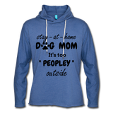 Stay at home Dog Mom Unisex Light weight Terry Hoodie - heather Blue