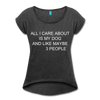 All I care about is... Women's Roll Cuff T-Shirt - heather black