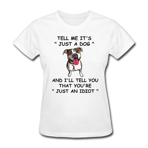 Not Just A Dog Women's T-Shirt - white