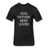 Dog Lover Beer Lover Fitted Cotton/Poly T-Shirt by Next Level - black