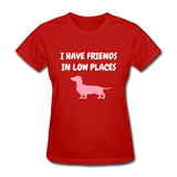 I Have Friends In Love Places Women's T-Shirt - red