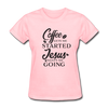 Coffee Gets Me Started Women's T-Shirt - pink