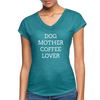 Dog Mother Coffee Lover - heather turquoise