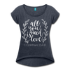 All You Need Is Love Roll Cuff T-Shirt - navy heather