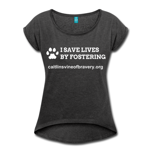 I SAVE LIVES Women's Roll Cuff T-Shirt - heather black