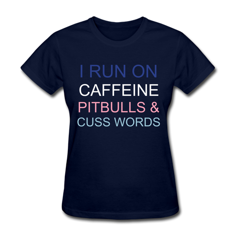 I run on caffeine, pitfalls & cuss words Women's T-Shirt - navy