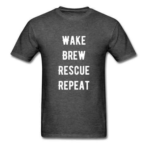 Wake, Brew, Rescue, Repeat Men's T-Shirt - heather black