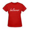 believer  Women's T-Shirt - red