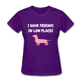 I Have Friends In Love Places Women's T-Shirt - purple