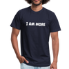 I Am More Unisex Tee - navy