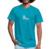 I Am More Unisex Jersey T-Shirt by Bella + Canvas - turquoise