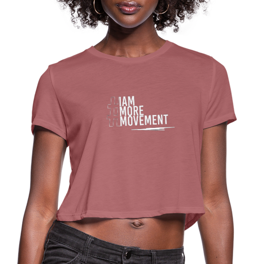 I Am More Women's Cropped T-Shirt