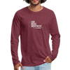 I Am More Men's Premium Long Sleeve T-Shirt - heather burgundy