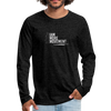 I Am More Men's Premium Long Sleeve T-Shirt - charcoal gray
