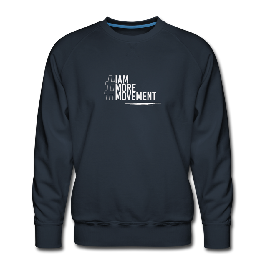 I Am More Men's Premium Sweatshirt