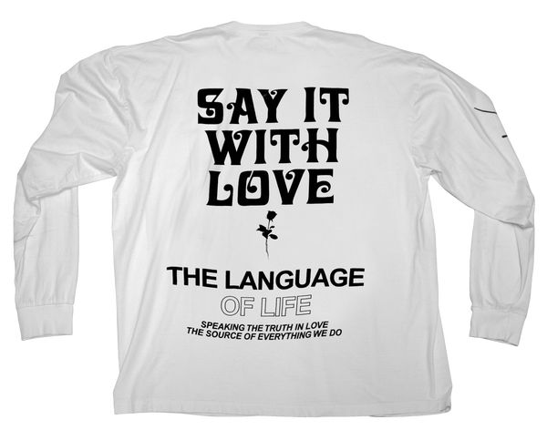 SAY IT WITH LOVE LONG SLEEVE