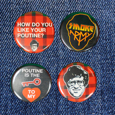 Buttons Smoke's Poutinerie Branded