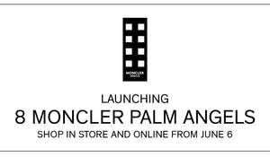 Launching 8 Moncler Palm Angels