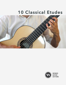 Ten Classical Etudes for Classical Guitar