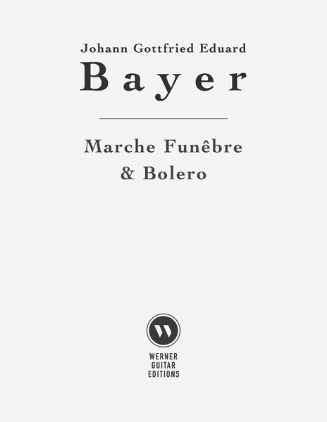 Marche Funêbre and Bolero by Bayer (Free PDF)
