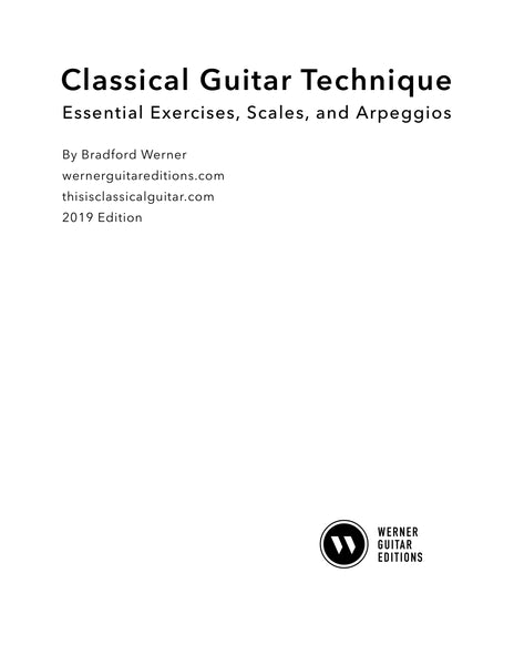 Classical Guitar Technique: Essential Exercises, Scales, and Arpeggios (PDF)