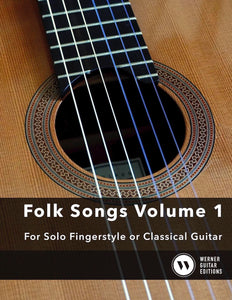 Easy Folk Songs Volume 1 - For Solo Fingerstyle or Classical Guitar