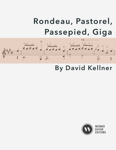 Rondeau, Pastorel, Passepied, Giga by Kellner for Guitar