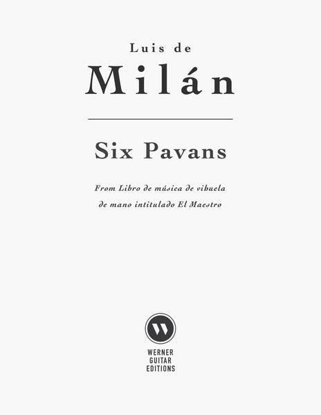 Six Pavans by Luis Milán for Guitar