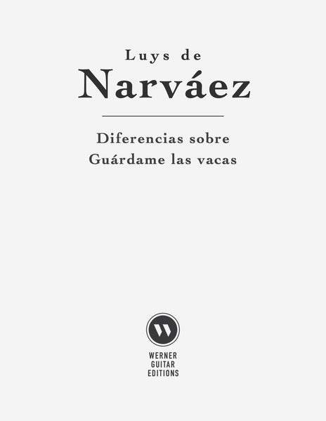 Guardame las vacas by Narváez (PDF Sheet Music)