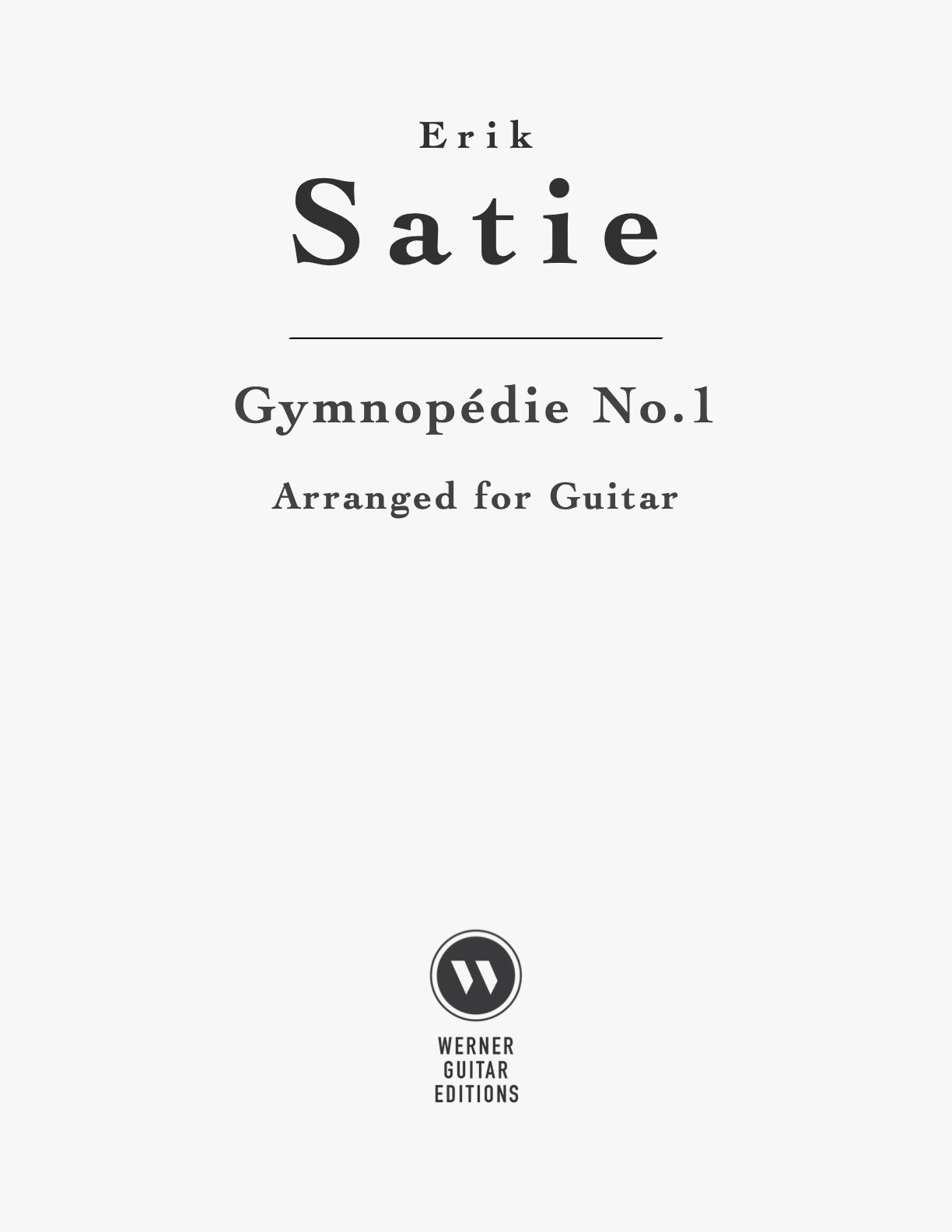Gymnopédie No. 1 by Erik Satie for classical guitar. PDF sheet music or tab.