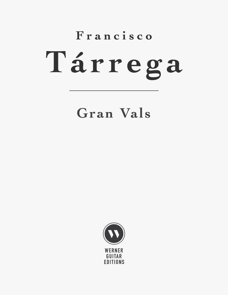 Gran Vals by Tarrega (PDF Sheet Music or Tab)