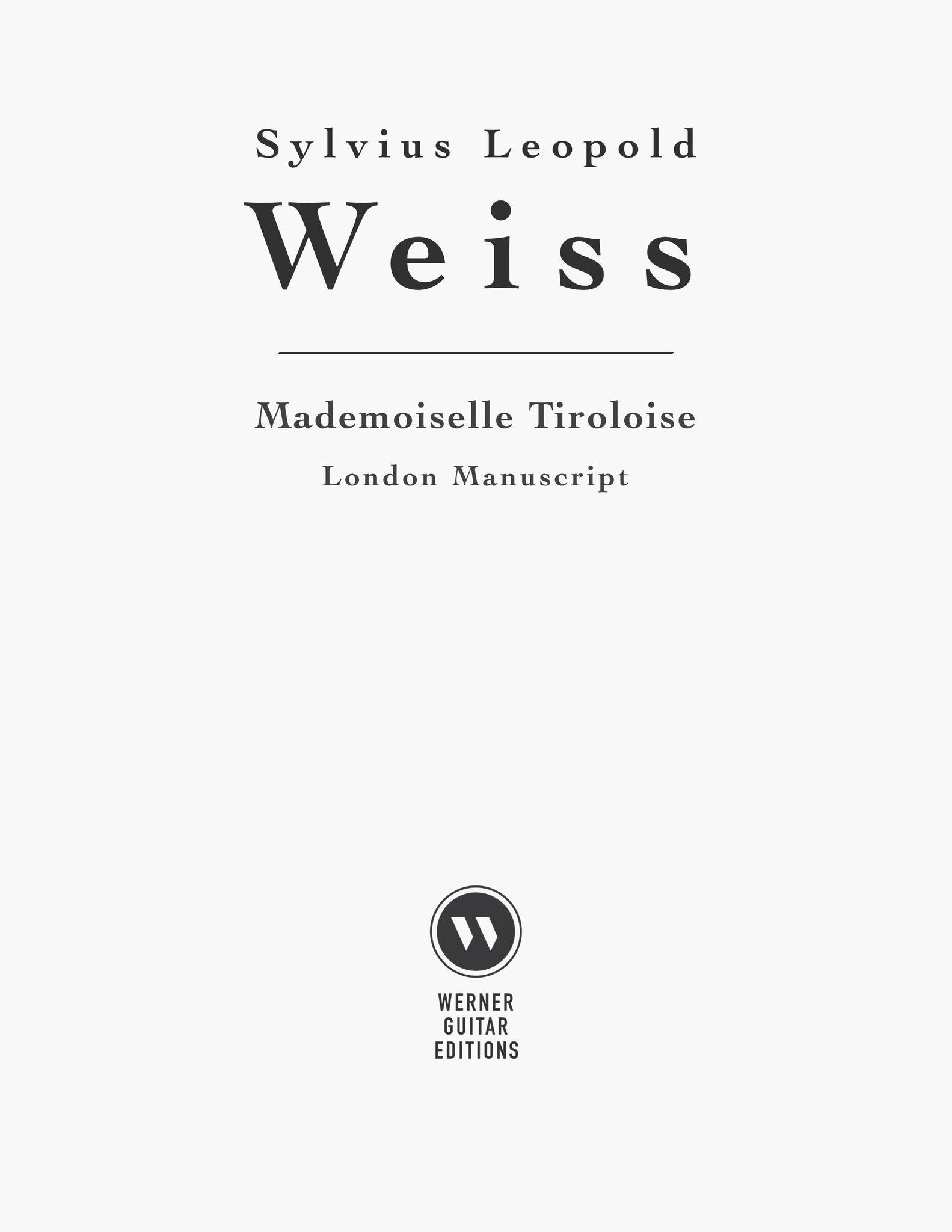 Mademoiselle Tiroloise by Weiss for Guitar (PDF)