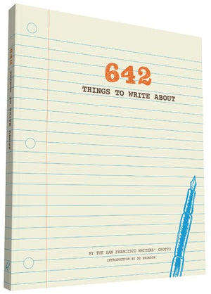 642 Things To Write About: A Journal