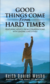 Good Things Come From Hard Times book