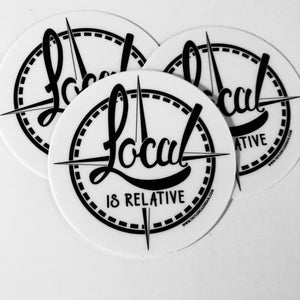 Local is Relative sticker