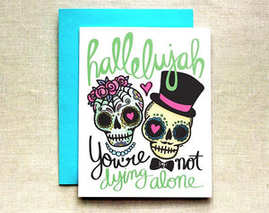 Not Dying Alone Wedding Card