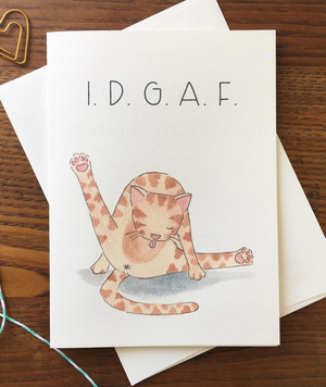 I.D.G.A.F. Cat Butt Greeting Card