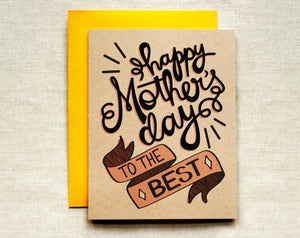 Happy Mother's Day To The Best Card