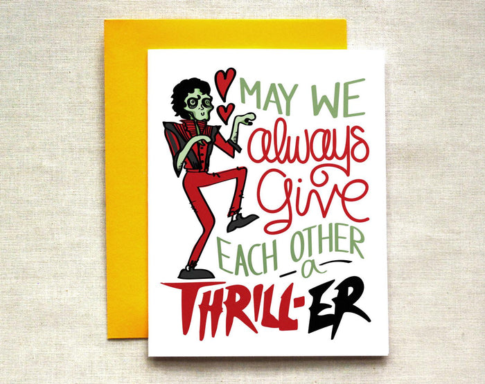May We Always Give Each Other A Thriller Card