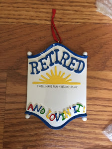 Retired And Loving It Personalized Christmas Ornament