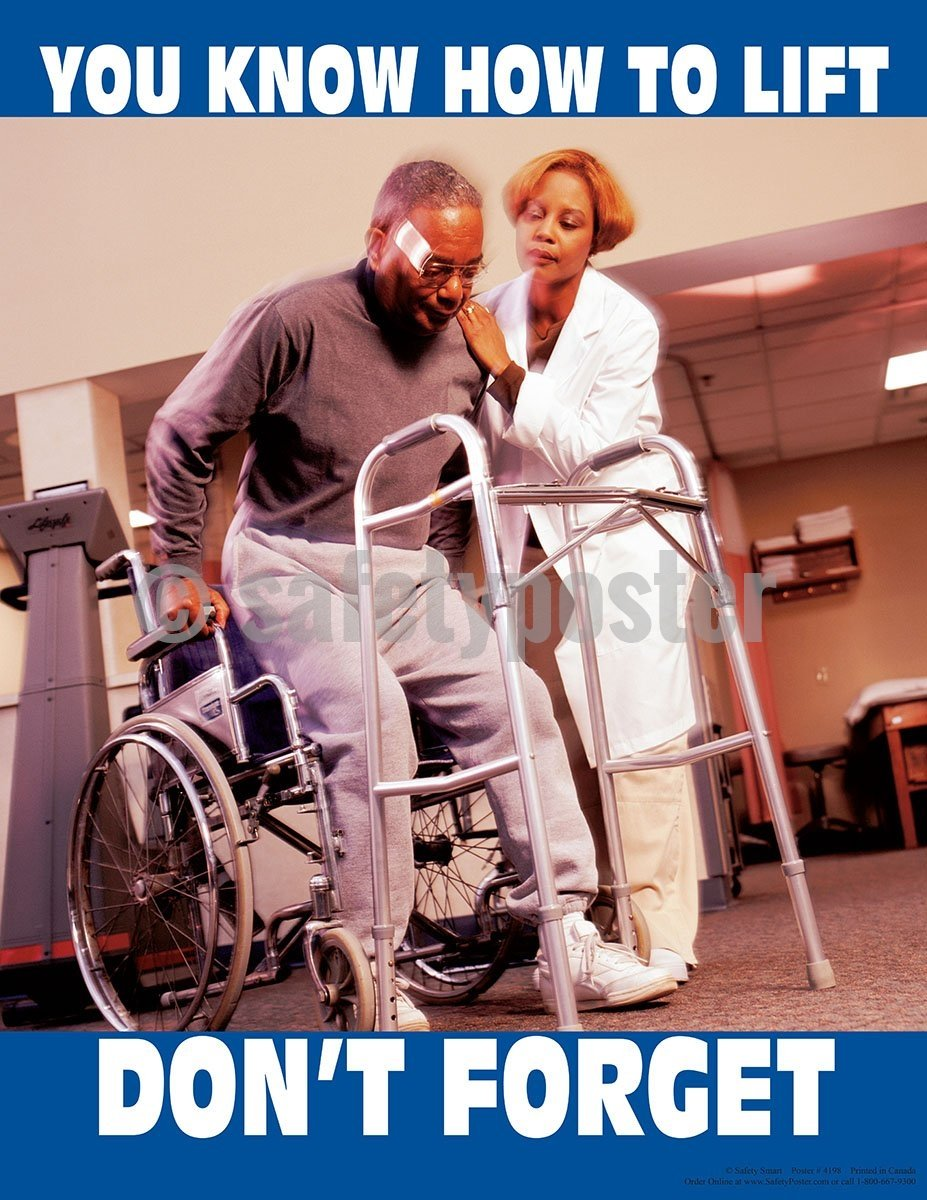 Safety Poster - You Know How To Lift Don't Forget - safetyposter.com