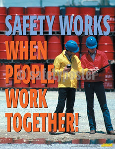 Safety Poster - Safety Works When People Work Together! - safetyposter.com