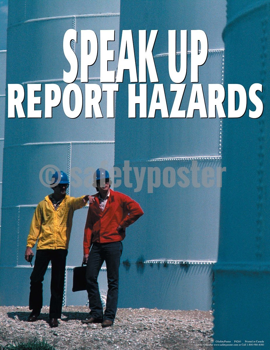 Safety Poster - Speak Up Report Hazards - safetyposter.com