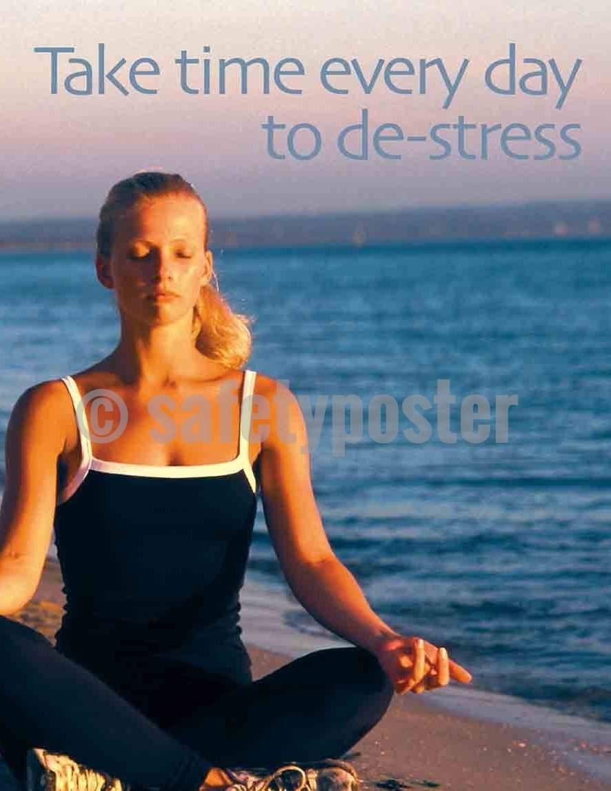 Safety Poster - Take Time Every Day To De-Stress - safetyposter.com