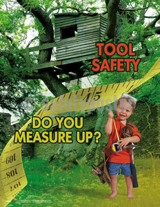 Safety Poster - Tool Safety Do You Measure Up? - safetyposter.com
