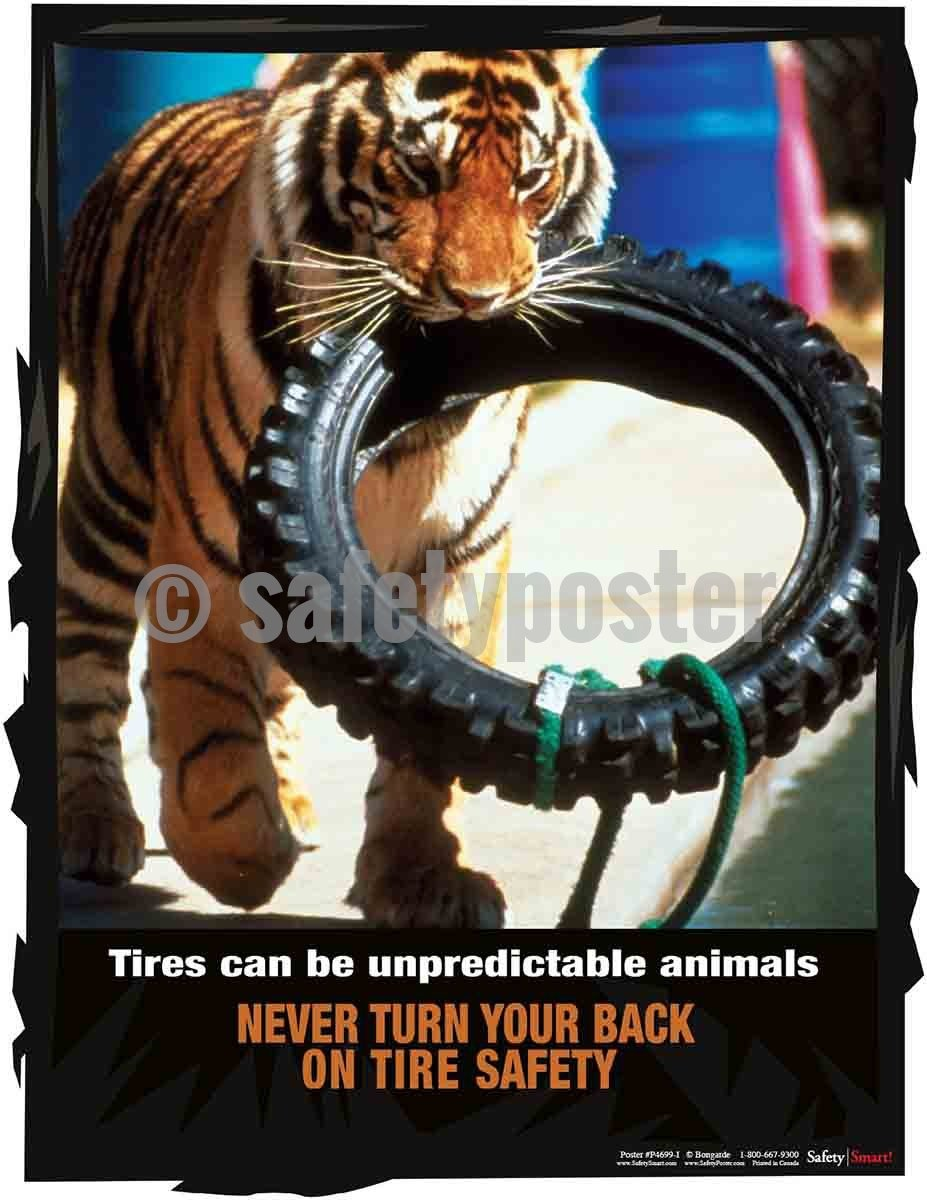 Safety Poster - Tires Can Be Unpredictable Animals - safetyposter.com