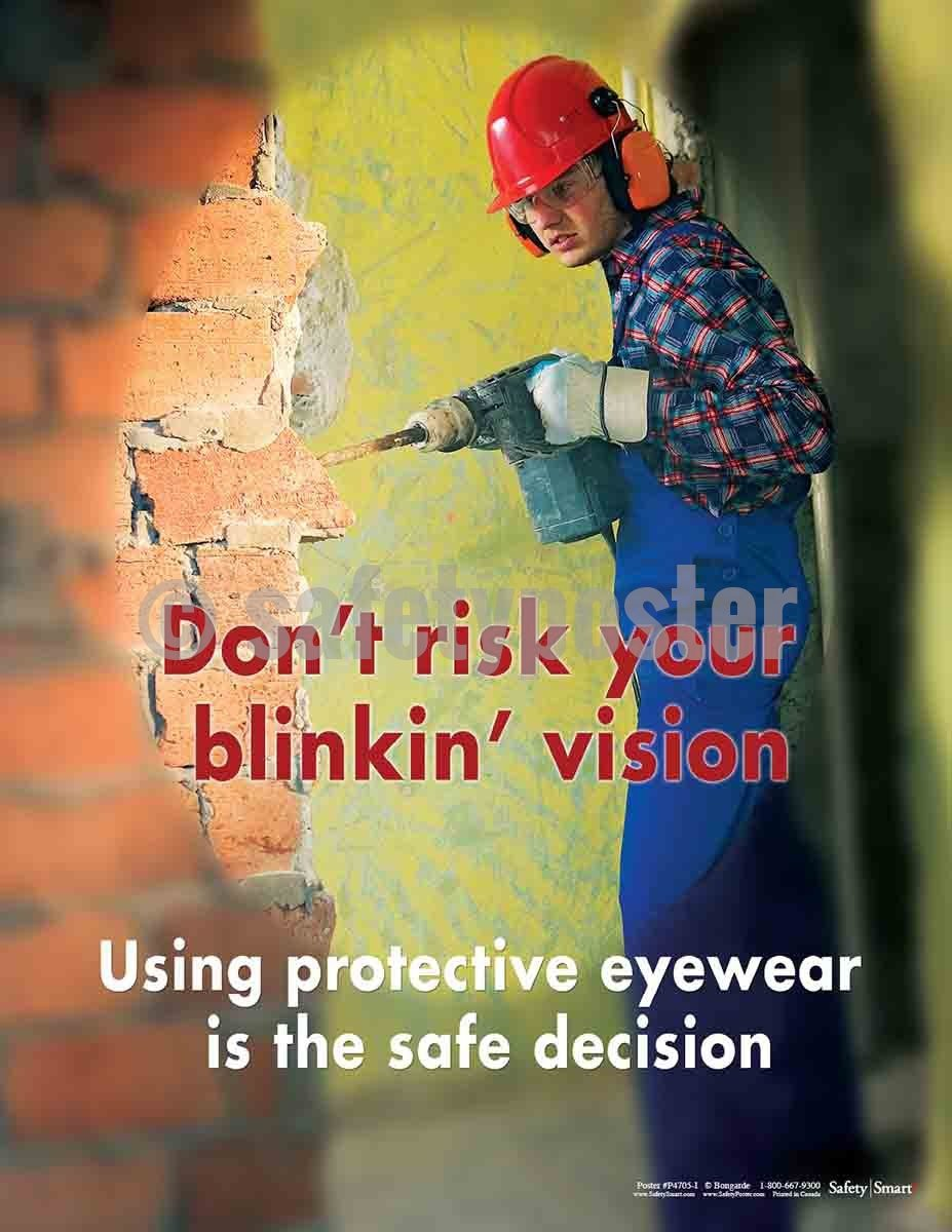 Safety Poster - Don't Risk Your Blinkin Vision - safetyposter.com