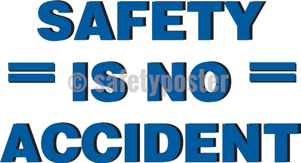 Safety is No Accident - Safety Banner