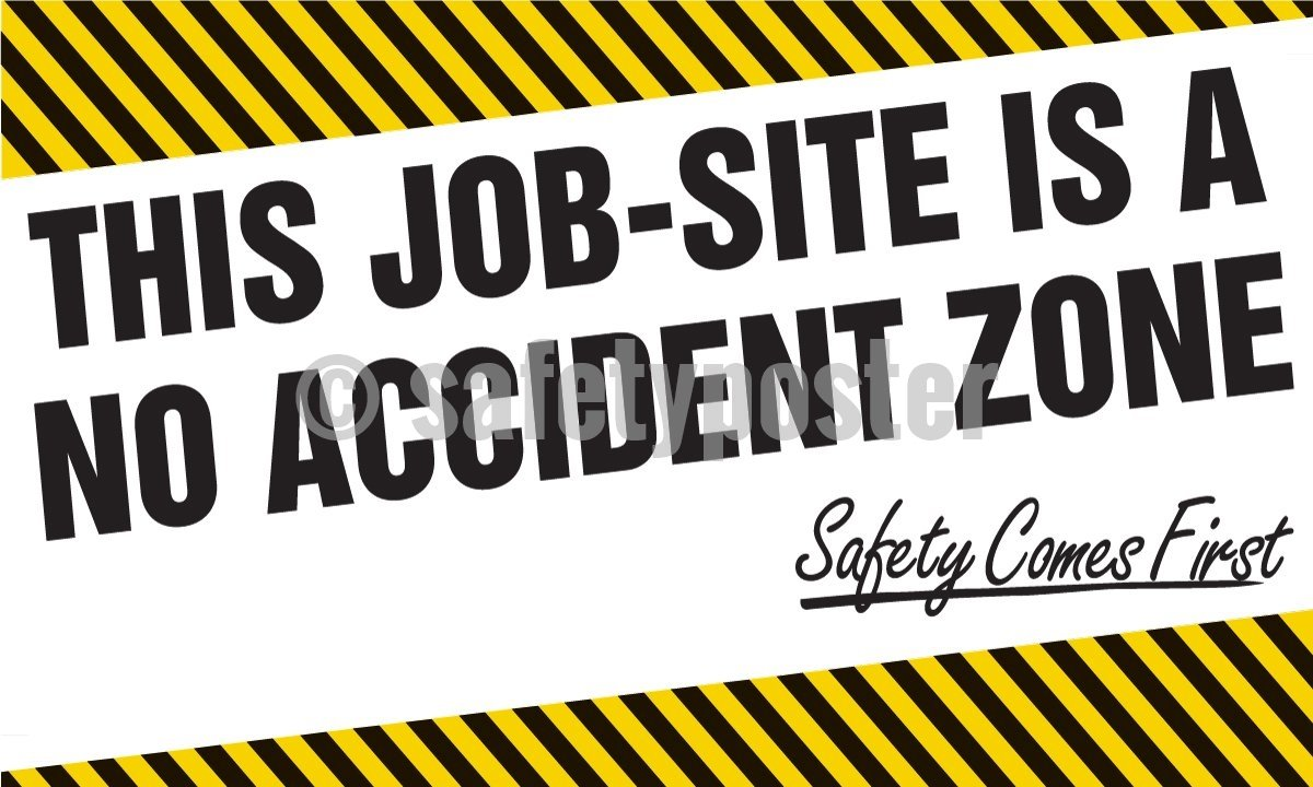 This Job-Site Is A No Accident Zone - Safety Banner 48 X 28 Motivational Banners