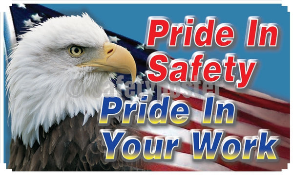 Pride In Safety Your Work (Eagle) - Banner 48 X 28 Motivational Banners